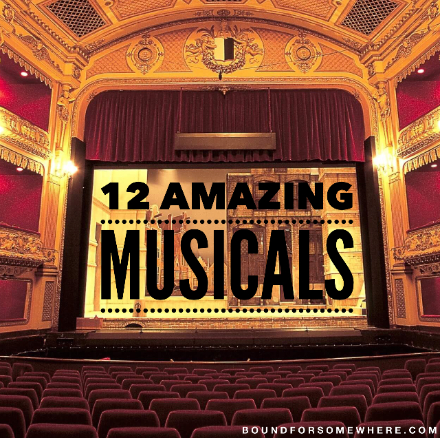 12 Musicals Sure To Get You Singing Along!