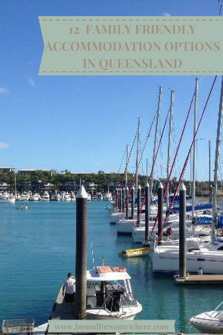 12 Family Friendly Accommodation Options in Queensland Australia